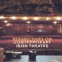 Perspectives in Contemporary Irish Theatre . Populating the Stage Cover