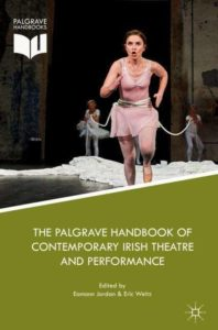 The Palgrave Handbook of Contemporary Irish Theatre and Performance Photo by Robert Altman